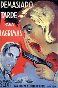 Too Late for Tears - 11 x 17 Movie Poster - Spanish Style A