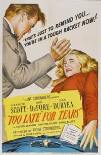 Too Late for Tears - 11 x 17 Movie Poster - Style A