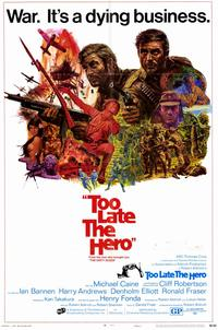 Too Late the Hero - 11 x 17 Movie Poster - Style B