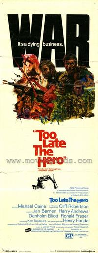 Too Late the Hero - 14 x 36 Movie Poster - Insert Style A
