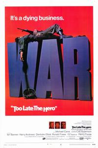 Too Late the Hero - 27 x 40 Movie Poster - Style A