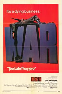 Too Late the Hero - 43 x 62 Movie Poster - Bus Shelter Style A