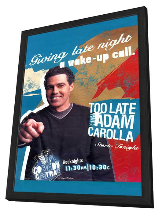 Too Late with Adam Carolla movie