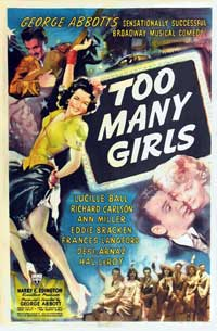 Too Many Girls - 11 x 17 Movie Poster - Style A