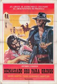 Too Much Gold for One Gringo - 27 x 40 Movie Poster - Spanish Style A