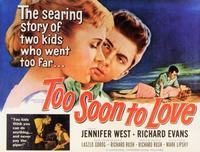 Too Soon to Love - 11 x 14 Movie Poster - Style A