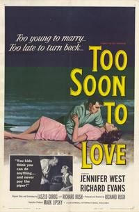 Too Soon to Love - 27 x 40 Movie Poster - Style A