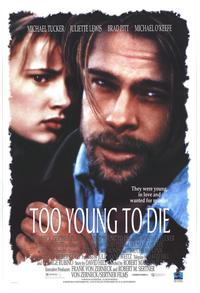 Too Young To Die - 27 x 40 Movie Poster - Style A