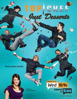 Top Chef: Just Desserts (TV) - 11 x 17 TV Poster - Style B