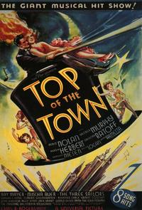 Top of the Town - 11 x 17 Movie Poster - Style A