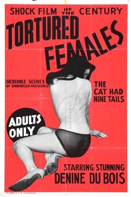 Tortured Females - 27 x 40 Movie Poster - Style A