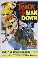Track the Man Down - 27 x 40 Movie Poster - Style A