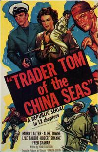 Trader Tom of the China Seas - 11 x 17 Movie Poster - Style A