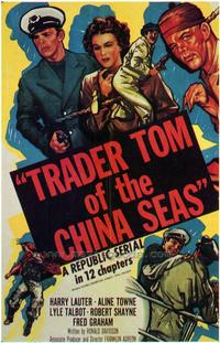 Trader Tom of the China Seas - 27 x 40 Movie Poster - Style A