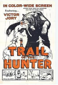 Trail of the Hunter - 27 x 40 Movie Poster - Style A