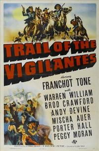 Trail of the Vigilantes - 11 x 17 Movie Poster - Style A