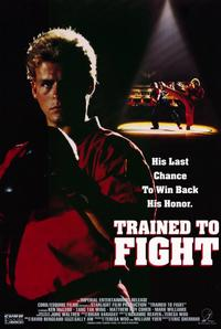 Trained to Fight - 11 x 17 Movie Poster - Style A
