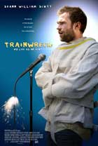 Trainwreck: My Life as an Idoit - 43 x 62 Movie Poster - Bus Shelter Style A