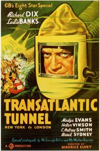 Transatlantic Tunnel - 11 x 17 Movie Poster - Style A