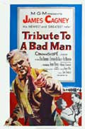 Tribute to a Bad Man - 27 x 40 Movie Poster - Style A