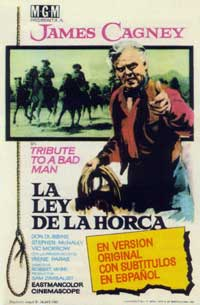 Tribute to a Bad Man - 11 x 17 Movie Poster - Spanish Style B