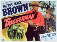Triggerman - 11 x 14 Movie Poster - Style A