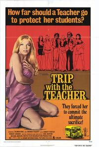 Trip with the Teacher - 11 x 17 Movie Poster - Style A