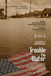 Trouble the Water - 11 x 17 Movie Poster - Style A