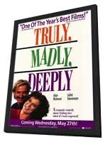 Truly, Madly, Deeply - 11 x 17 Movie Poster - Style A - in Deluxe Wood Frame