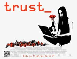 Trust - 11 x 17 Movie Poster - UK Style A