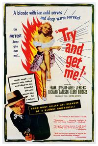Try and Get Me! - 27 x 40 Movie Poster - Style A