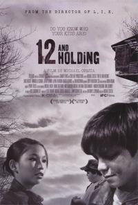 Twelve and Holding - 11 x 17 Movie Poster - Style A