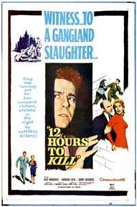 Twelve Hours to Kill - 11 x 17 Movie Poster - Style A