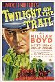 Twilight on the Trail - 11 x 17 Movie Poster - Style A