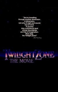 Twilight Zone: The Movie - 11 x 17 Movie Poster - Style B
