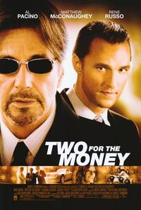 Two for the Money - 11 x 17 Movie Poster - Style A