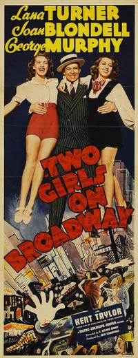 Two Girls on Broadway - 14 x 36 Movie Poster - Insert Style A