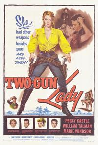 Two-Gun Lady - 11 x 17 Movie Poster - Style A