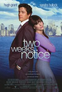 Two Weeks Notice - 11 x 17 Movie Poster - Style A