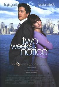 Two Weeks Notice - 43 x 62 Movie Poster - Bus Shelter Style A