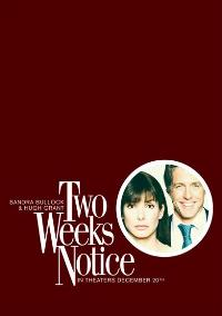 Two Weeks Notice - 11 x 17 Movie Poster - Style D