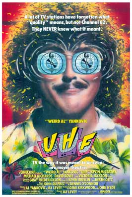 UHF - 43 x 62 Movie Poster - Bus Shelter Style A