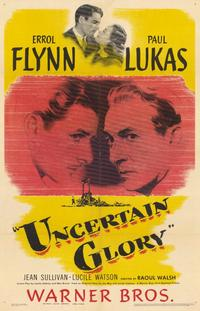 Uncertain Glory - 11 x 17 Movie Poster - Style A