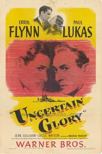 Uncertain Glory - 27 x 40 Movie Poster - Style A
