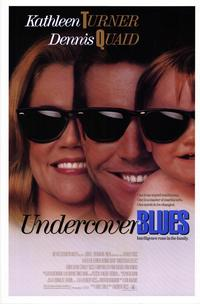 Undercover Blues - 11 x 17 Movie Poster - Style B