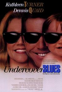 Undercover Blues - 27 x 40 Movie Poster - Style A