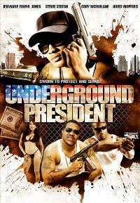 Underground President - 11 x 17 Movie Poster - Style A