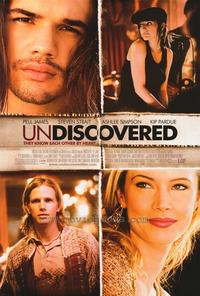 Undiscovered - 43 x 62 Movie Poster - Bus Shelter Style A