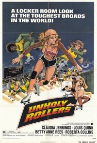 Unholy Rollers - 27 x 40 Movie Poster - Style A