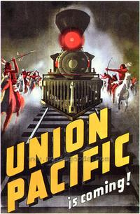 Union Pacific - 43 x 62 Movie Poster - Bus Shelter Style A